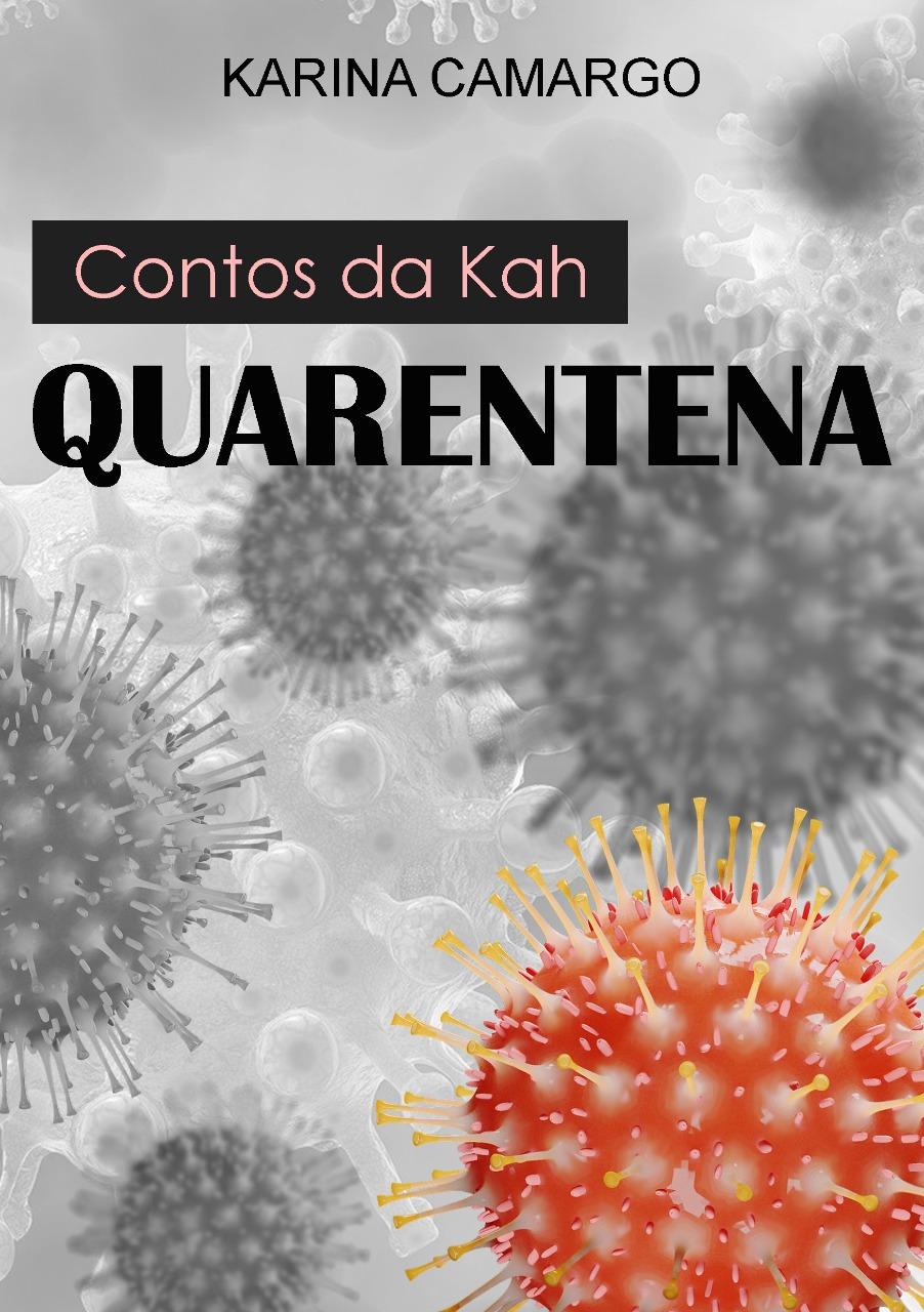 Capa de Livro: Contos da Kah. Quarentena