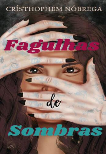 Capa de Livro: Fagulhas de Sombra